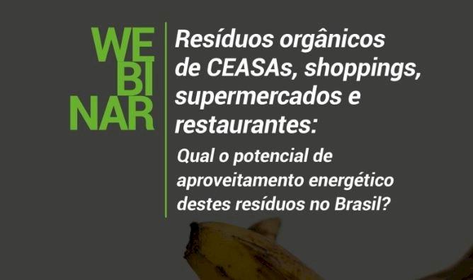 WEBINAR: Resíduos orgânicos de CEASAs, shoppings, supermercados e restaurantes