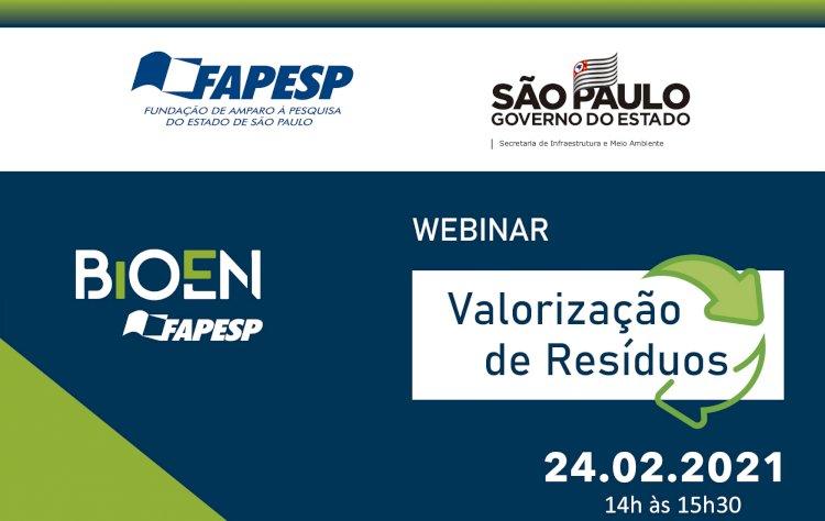 Webinar Valorização de Resíduos - BIOEN FAPESP