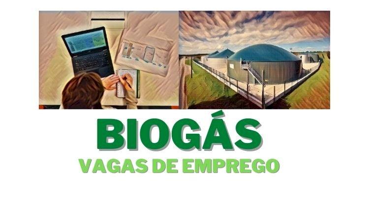 Oportunidades para Técnico ou Engenheiro de Biogás