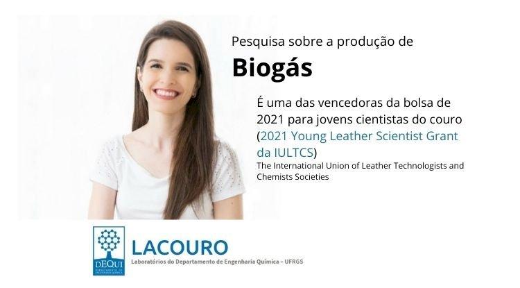 Pesquisadora brasileira, na área de biogás, é uma das vencedoras do 2021 Young Leather Scientist Grant da IULTCS