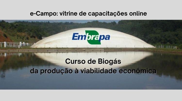 Curso Embrapa - Biogás - da produção à viabilidade econômica