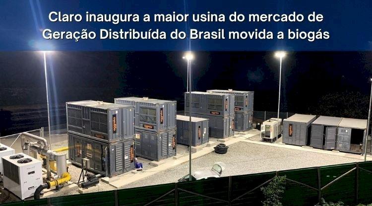 Claro inaugura a maior usina do mercado de Geração Distribuída do Brasil movida a biogás