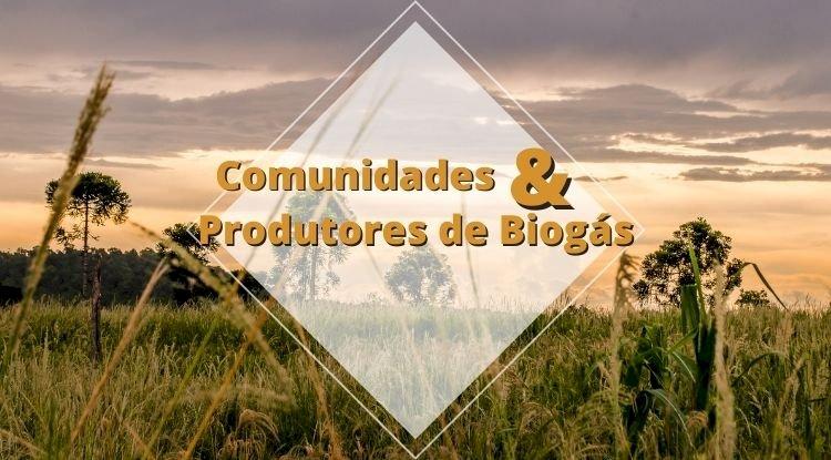 Comunidades & Produtores de Biogás