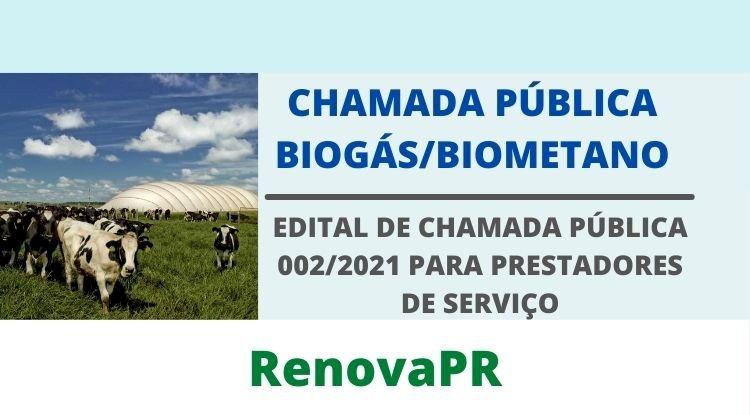 Chamada Pública Biogás - Programa RENOVAPR  - Paraná