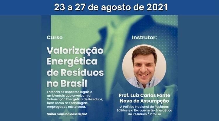 Curso Valorização Energética dos Resíduos no Brasil