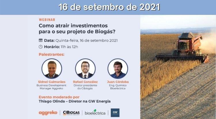 Webinar - Como atrair investimentos para seu projeto de biogás?
