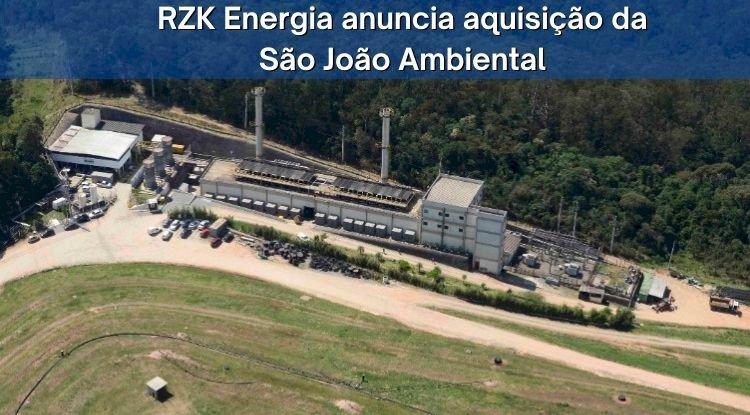 RZK Energia anuncia aquisição da São João Ambiental