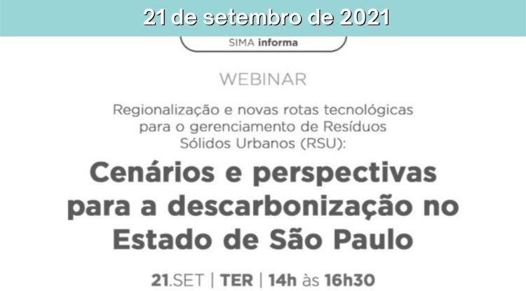 Webinar - Regionalização e novas rotas tecnológicas para o gerenciamento de Resíduos Sólidos Urbanos (RSU): Cenários e perspectivas para a descarbonização no Estado de São Paulo