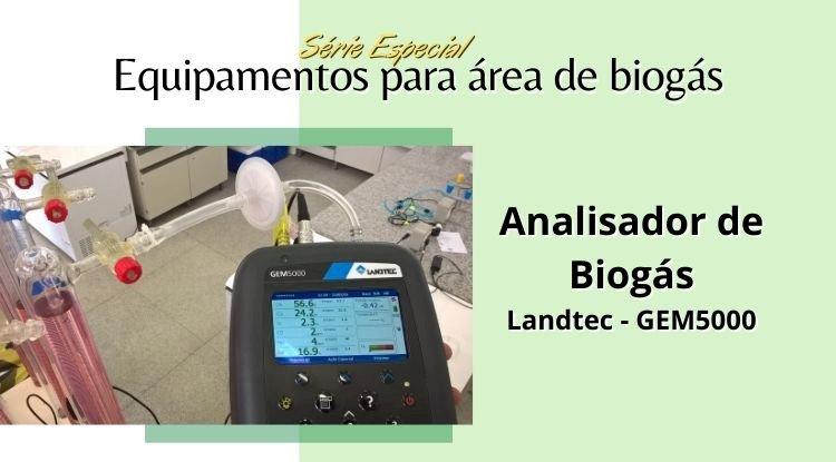 Série Especial Equipamentos para área de Biogás - 1º Episódio - Analisador de Biogás